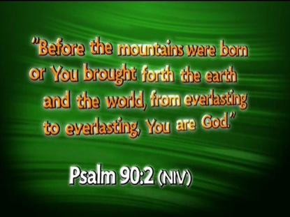 PSALM 90:2 NIV