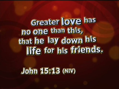WHAT A FRIEND JOHN 15:13 NIV