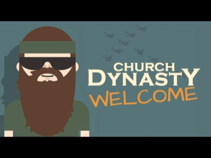 CHURCH DYNASTY WELCOME