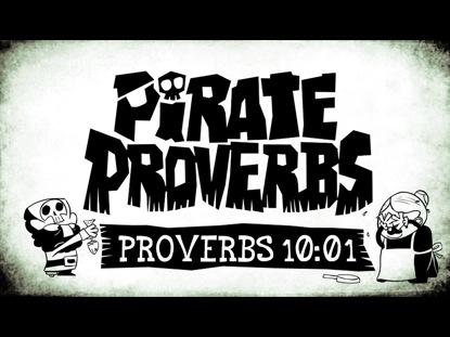 PIRATE PROVERBS 10:01