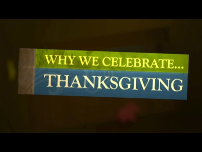 Why We Celebrate Thanksgiving | Steelehouse Media Group | Preaching Today Media
