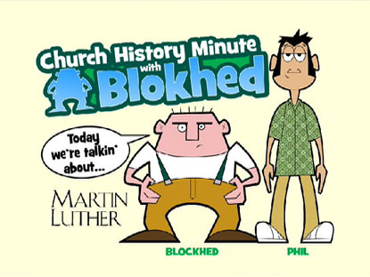 CHURCH HISTORY MINUTE MARTIN LUTHER
