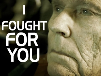 I FOUGHT FOR YOU