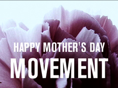 MOTHER'S DAY MOVEMENT