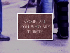 INVITATION TO THE THIRSTY