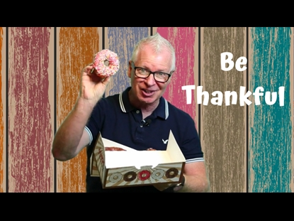 Be Thankful - Object Lesson | Uncle Charlie | Kids Videos