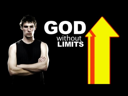 GOD WITHOUT LIMITS