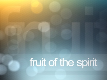 FRUIT OF THE SPIRIT INTRO