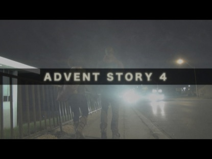 ADVENT STORY 4