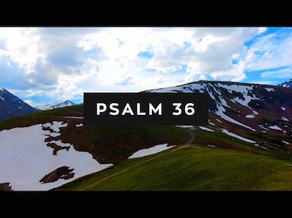 PSALM 36