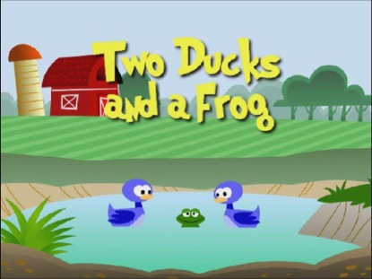 TWO DUCKS AND A FROG