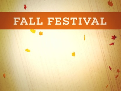 FALL FESTIVAL ANNOUNCEMENT