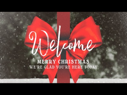 ALL I WANT FOR CHRISTMAS WELCOME MOTION