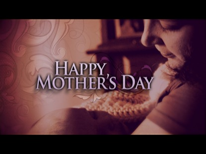 MOTHER'S DAY 02 TITLE MOTION