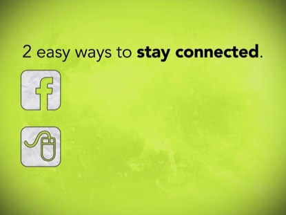 2 EASY WAYS TO STAY CONNECTED