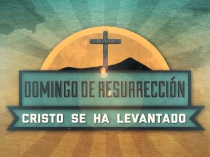 CLASICO DOMINGO DE RESURRECCION