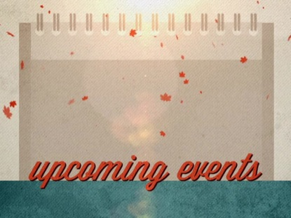 CLASSIC FALL UPCOMING EVENTS