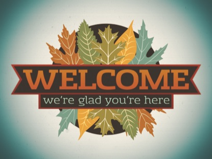 NEW FALL WELCOME