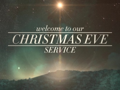 PEACEFUL CHRISTMAS EVE SERVICE WELCOME
