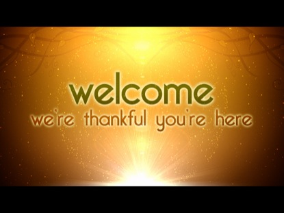 THANKFUL WELCOME