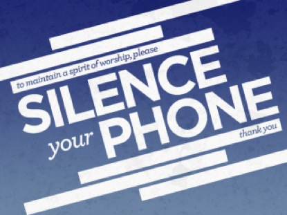 Silence Your Phone Creation Power Media Worshiphouse Media