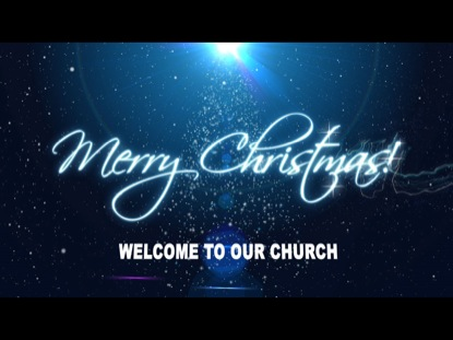 Welcome To Our Church Christmas