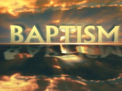 BAPTISM TITLE MOTION