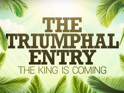 THE TRIUMPHAL ENTRY LOOP