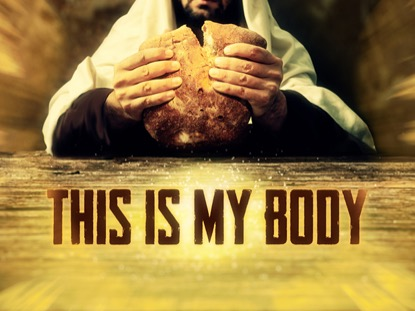 This Is My Body | Hyper Pixels Media | Preaching Today Media
