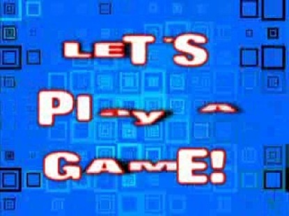 LET'S PLAY A GAME 4