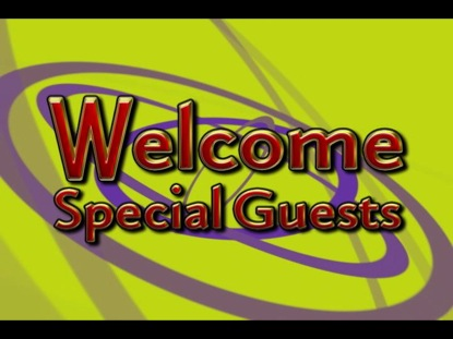 WELCOME SPECIAL GUESTS 6