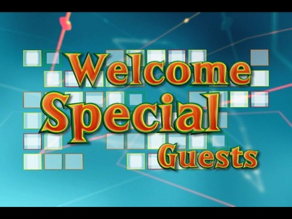 WELCOME SPECIAL GUESTS 7