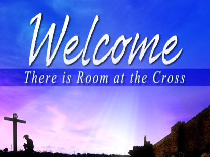AT THE CROSS WELCOME 2