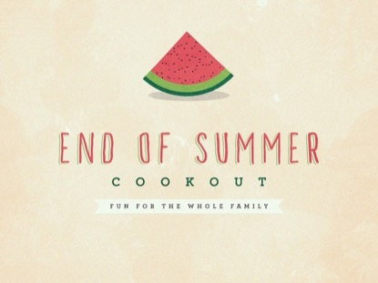 END OF SUMMER COOKOUT
