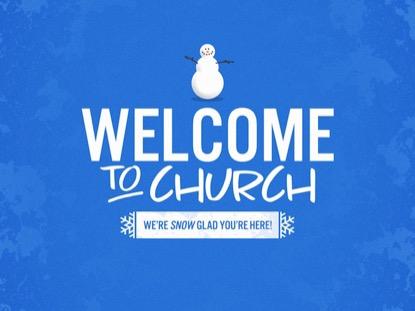 SNOWMAN WELCOME TO CHURCH
