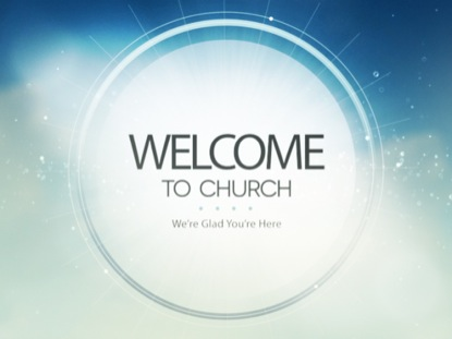 HEAVENLY WELCOME TO CHURCH