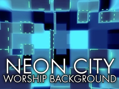 NEON CITY WORSHIP BACKGROUND