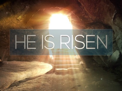 EASTER ALIVE HE IS RISEN