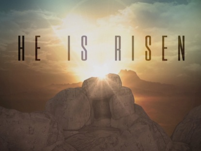 EASTER SUNRISE TOMB HE IS RISEN