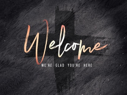 LENT WELCOME