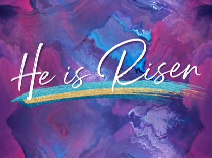 PAINTED HE IS RISEN