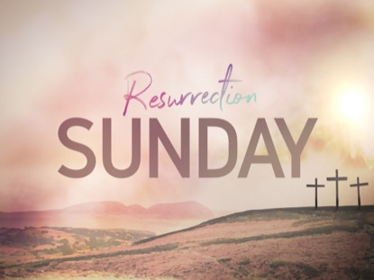 RESURRECTION SUNDAY, TITLE SLIDE