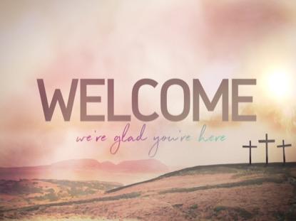 RESURRECTION SUNDAY, WELCOME