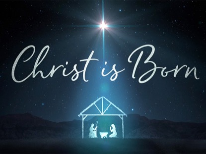 STARLIGHT NATIVITY CHRIST IS BORN