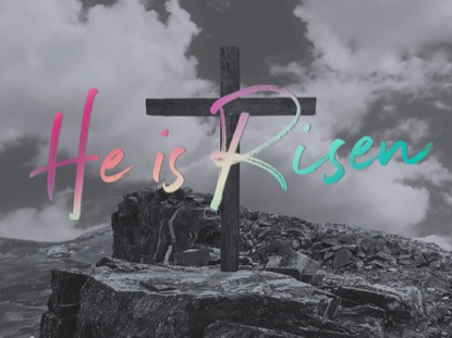 THE CROSS HE IS RISEN