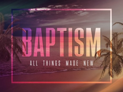 TROPICAL BAPTISM