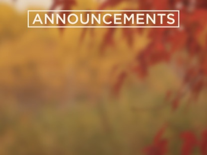 FALL COLORS ANNOUNCEMENTS