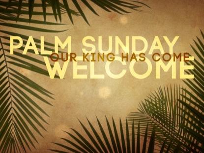 PALM SUNDAY GRUNGE WELCOME