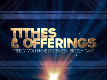 TITHES OFFERINGS BLUE RAYS
