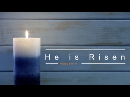 ONE BLUE CANDLE HE IS RISEN